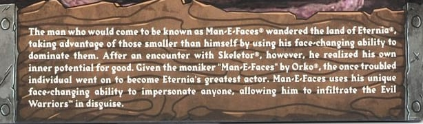 Man-E-Faces Filmation Super7 Masters of the Universe Bio